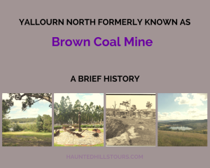 Yallourn North, Brown Coal Mine, Halls Bay, Lake Narracan, History