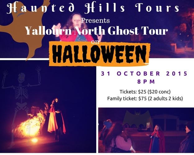 31st of October 2015, 8pm at Yallour North Ghost Tour.
