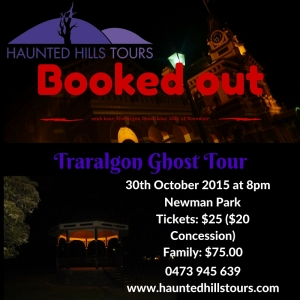 Traralgon Ghost Tour 30th Nov 2015 at 8pm booked out