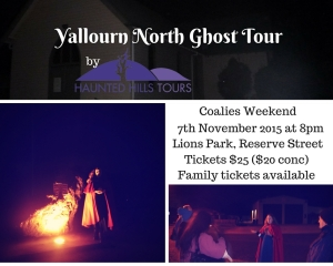 Yallourn North Ghost Tour running the 7th and 8th of November 2015