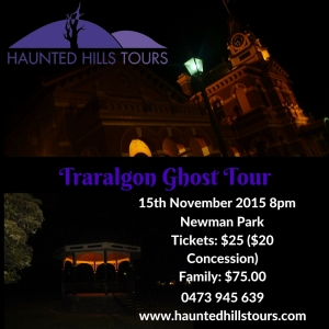 Traralgon Ghost Tour 15th November